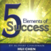 """<span class=""""entry-title-primary"""">5 Elements of Success</span> <span class=""""entry-subtitle"""">by Chairman Hui Chen</span>"""